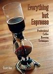 Everything But Espresso  Scott Rao