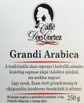 Caffé Don Cortez  Grandi Arabica eszpresszó keverék 250 g